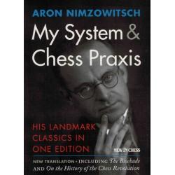 My System & Chess Praxis de Aron Nimzovitsch