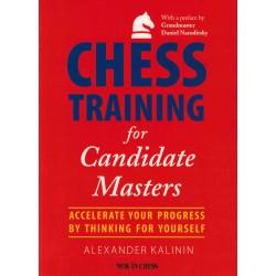 Chess Training for Candidate Masters de Alexander Kalinin