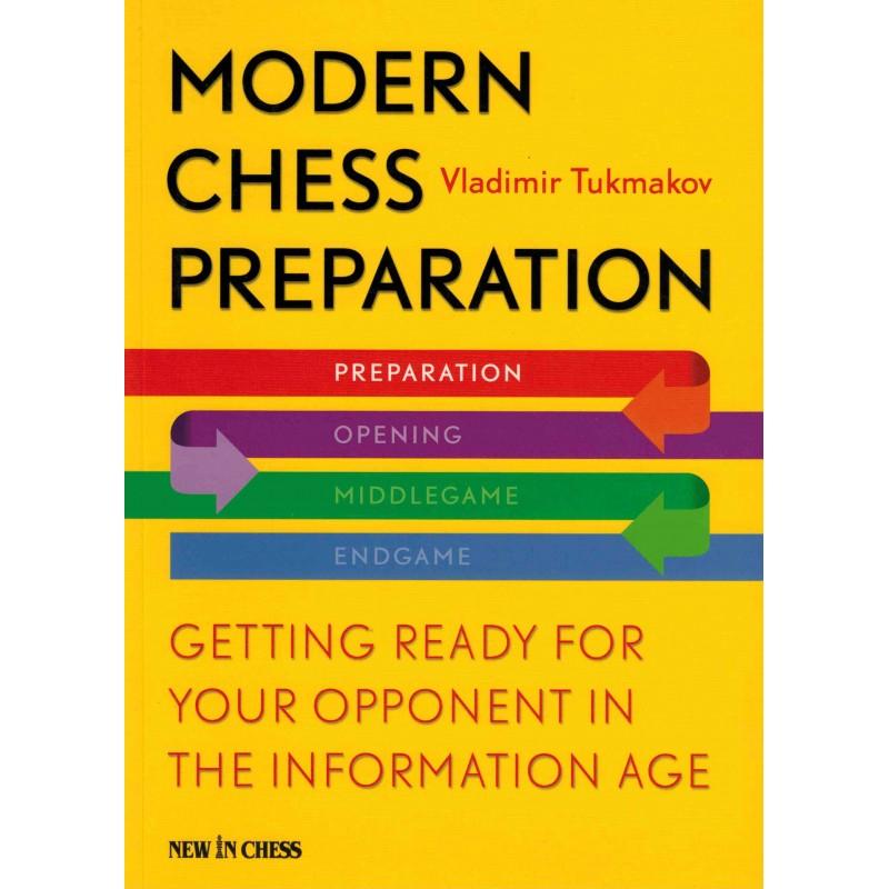 Modern Chess Preparation de Vladimir Tukmakov