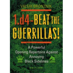 1.d4 - Beat the Guerrillas!...