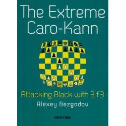 The Extreme Caro-Kann de...