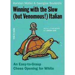 Winning with the Slow (but Venomous!) Italian de Karsten Müller et Georgios Souleidis