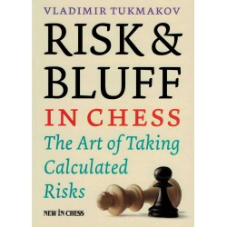 Risk & Bluff in Chess de...
