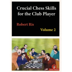 Crucial Chess Skills for...