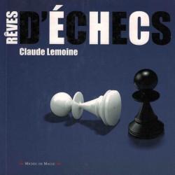 Rêves d'échecs de Claude...