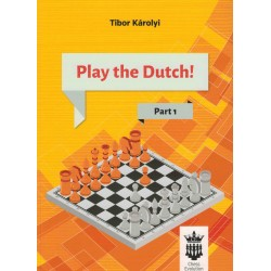 Play the Dutch ! vol.1 de Tibor Károlyi