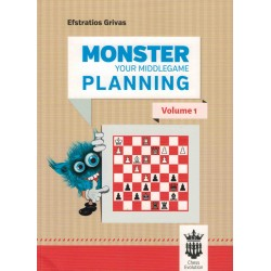 Monster your Middlegame Planning vol.1 de Efstratios grivas