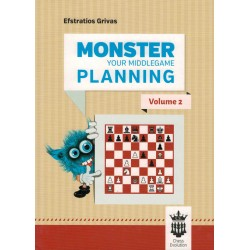Monster your Middlegame Planning vol.2 de Efstratios Grivas