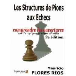 Les structures de pions aux échecs de Mauricio Flores Rios