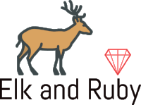 Elk and Ruby